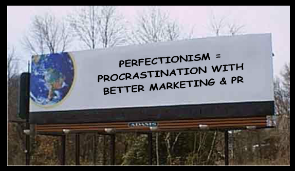 perfectionism marketing pr procrastination billboard